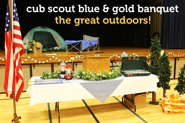 Blue and Gold Banquet – The Great Outdoors